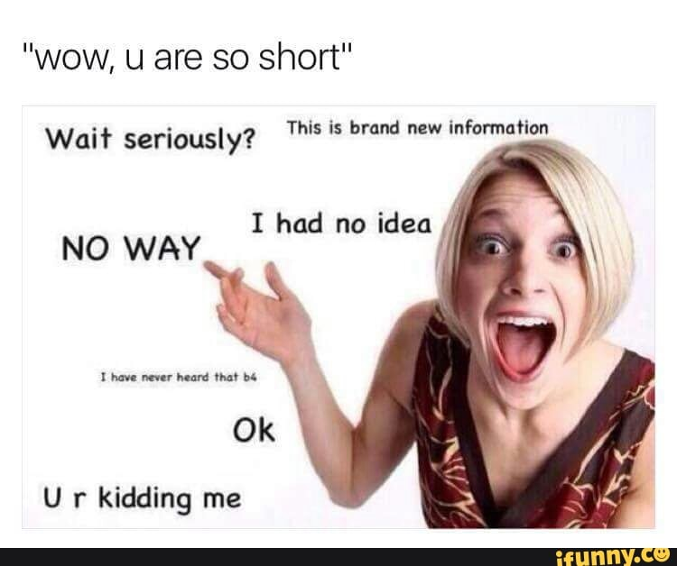 How To Respond When Somebody Calls You Short   ShortGuyCentral